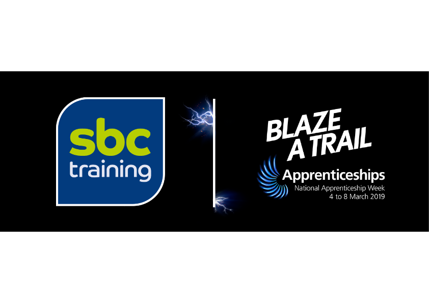 National Apprenticeship Week 2019  - Blaze a Trail
