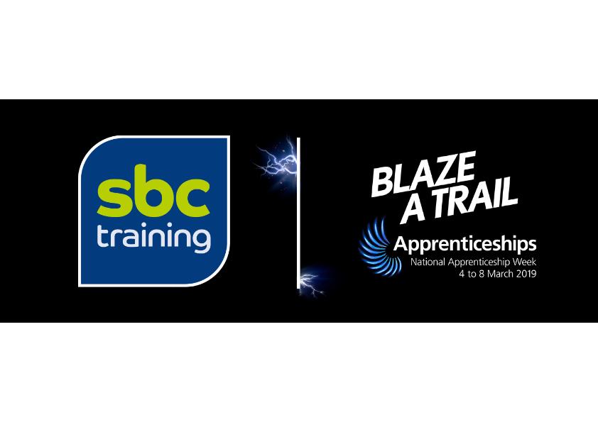 National Apprenticeship Week 2019  - Blaze a Trail