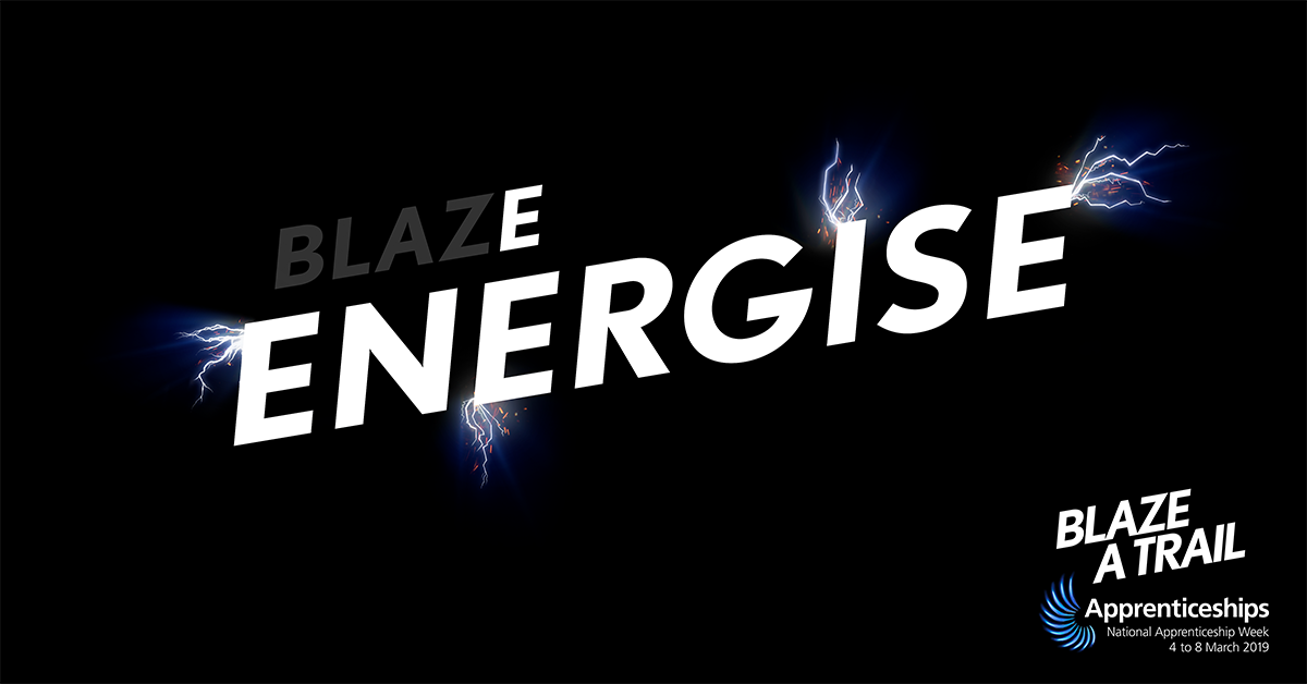 Blaze a Trail - Energise